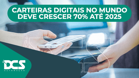 Base de usuários de carteiras digitais no mundo deve crescer 70% até 2025